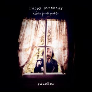 Paucker — Happy Birthday (Wishes From The Past)